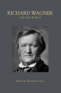 Richard Wagner and His World