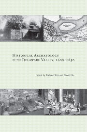 Historical Archaeology of the Delaware Valley, 1600-1850