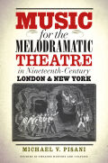 Music for the Melodramatic Theatre in Nineteenth-Century London and New York cover