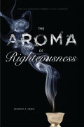 The Aroma of Righteousness Cover