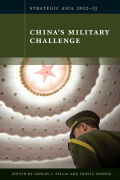 Strategic Asia 2012-13: China's Military Challenge