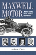 Maxwell Motor and the Making of the Chrysler Corporation Cover
