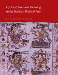 Cycles of Time and Meaning in the Mexican Books of Fate cover