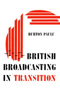 British Broadcasting in Transition