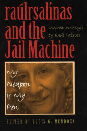 raúlrsalinas and the Jail Machine