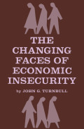 The Changing Faces of Economic Insecurity