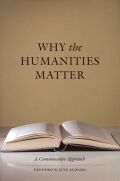 Why the Humanities Matter