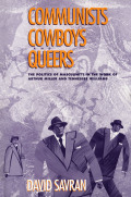 Communists, Cowboys, and Queers