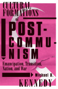 Cultural Formations Of Postcommunism