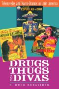 Drugs, Thugs, and Divas