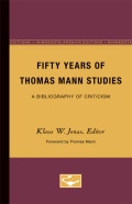 Fifty Years of Thomas Mann Studies