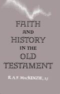 Faith and History in the Old Testament