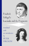 Friedrich Schlegel's Lucinde and the Fragments