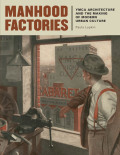 Manhood Factories