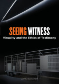 Seeing Witness