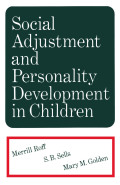 Social Adjustment and Personality Development in Children