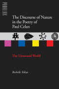 The Discourse of Nature in the Poetry of Paul Celan Cover