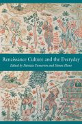 Renaissance Culture and the Everyday Cover