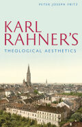 Karl Rahner's Theological Aesthetics Cover