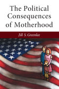 The Political Consequences of Motherhood Cover