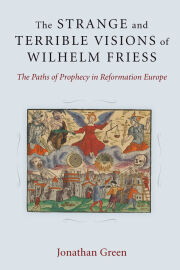 The Strange and Terrible Visions of Wilhelm Friess