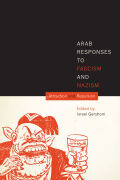 Arab Responses to Fascism and Nazism Cover