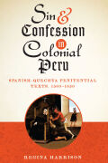 Sin and Confession in Colonial Peru