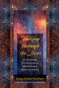 Talking Through the Door: An Anthology of Contemporary Middle Eastern American Writing