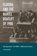 Florida and the Mariel Boatlift of 1980: The First Twenty Days