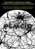 Electronic Literature as a Model of Creativity and Innovation in Practice (ELMCIP) Cover