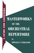 Masterworks of the Orchestral Repertoire