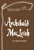 Archibald MacLeish - American Writers 99