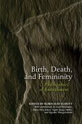 Birth, Death, and Femininity