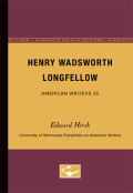 Henry Wadsworth Longfellow - American Writers 35