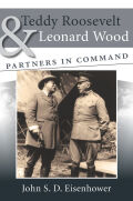 Teddy Roosevelt and Leonard Wood