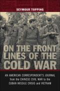 On the Front Lines of the Cold War Cover
