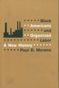 Black Americans and Organized Labor Cover