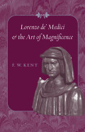 Lorenzo de' Medici and the Art of Magnificence cover