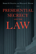 Presidential Secrecy and the Law