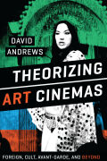 Theorizing Art Cinemas