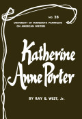 Katherine Anne Porter - American Writers 28