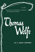 Thomas Wolfe - American Writers 6