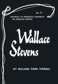 Wallace Stevens - American Writers 11