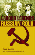 Labour Legends and Russian Gold Cover