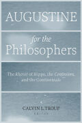 Augustine for the Philosophers Cover