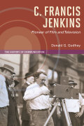 C. Francis Jenkins, Pioneer of Film and Television Cover
