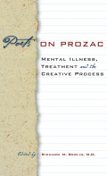 Poets on Prozac: Mental Illness, Treatment, and the Creative Process