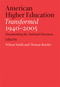 American Higher Education Transformed, 1940–2005 cover