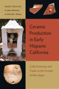 Ceramic Production in Early Hispanic California Cover