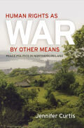 Human Rights as War by Other Means cover